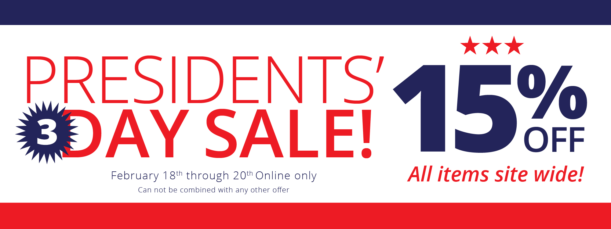 Presidents' 3 Day Sale!