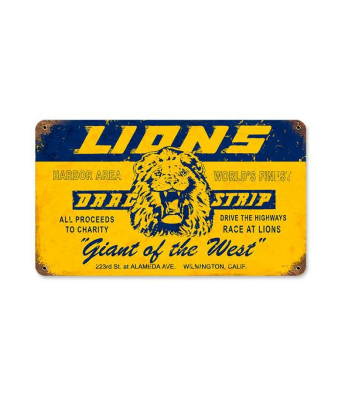 Lions Drag Strip Giant of the West Metal Sign
