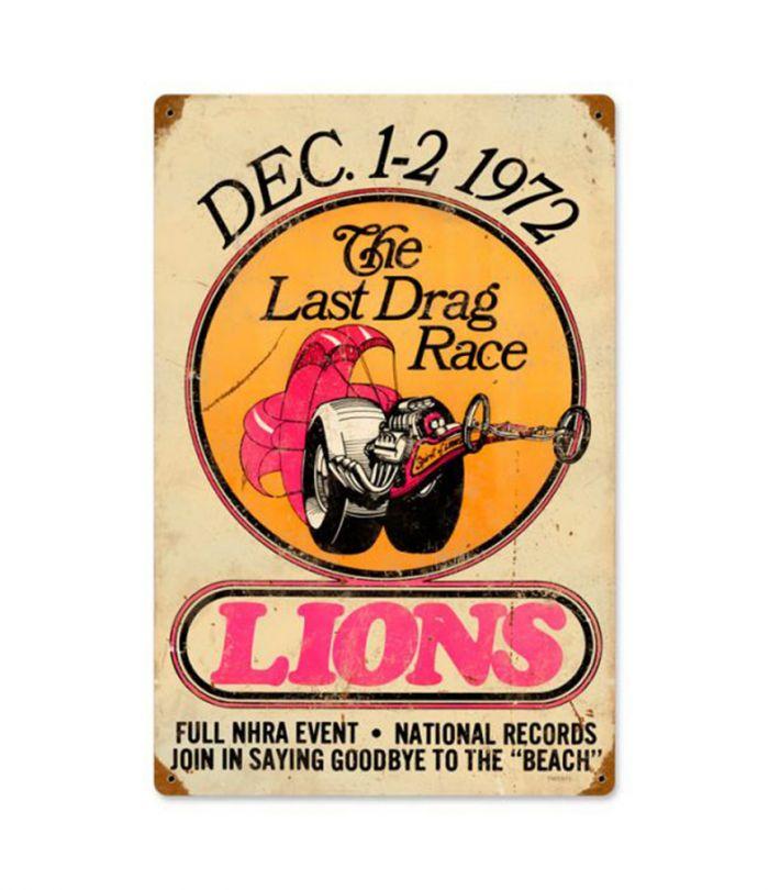 Lions Last Drag Metal Sign
