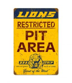 Lions Restricted Pit Area Metal Sign